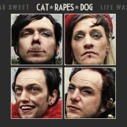 Cat Rapes Dog - Live Was Sweet (2CD) (2013)