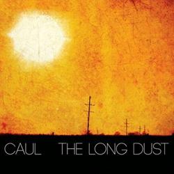 Caul - The Long Dust (2013)