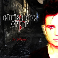 Christopher Anton - In Silence (Promo) (2013)