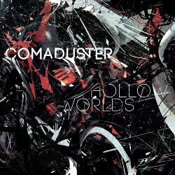 Comaduster - Hollow Worlds (2013)