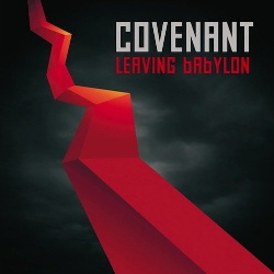 Covenant - Leaving Babylon (2CD) (2013)