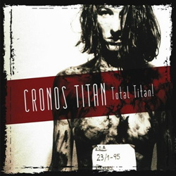 Cronos Titan - Total Titan! (2CD) (2012)