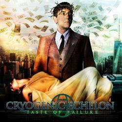 Cryogenic Echelon - Taste Of Failure (2013)