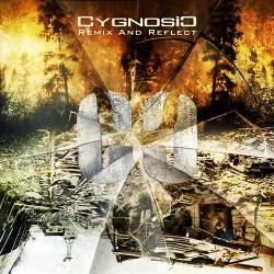 Cygnosic - Remix and Reflect (2013)