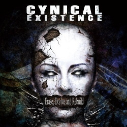 Cynical Existence - Erase, Evolve And Rebuild (2CD Limited Edition) (2013)