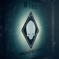 D-Tox - Machines Inc. (EP) (2013)