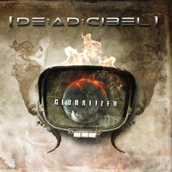 [DE:AD:CIBEL] - Globalized (2013)