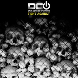Dark Control Operation - Fight Against (2013)