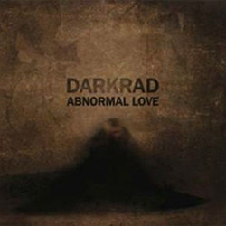 Darkrad - Abnormal Love (2012)