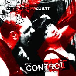 Dead Hand Projekt - Control (2013)