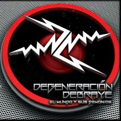 Degeneración Debraye - El Mundo y Sus Demonios (2013)