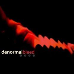 Denormal - Bleed (Single) (2013)