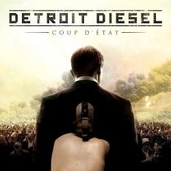 Detroit Diesel - Coup D'Etat (North American Edition) (2012)