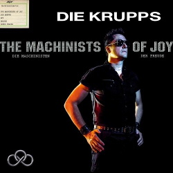 Die Krupps - The Machinists Of Joy (2013)