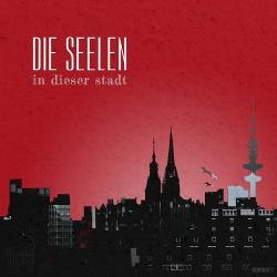 Die Seelen - In Dieser Stadt (2013)
