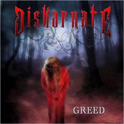 Diskarnate - Greed (2013)