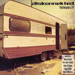 Diskonnekted - Yesteryears (EP) (2013)