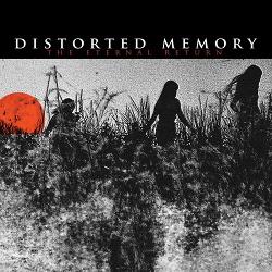 Distorted Memory - The Eternal Return (2013)