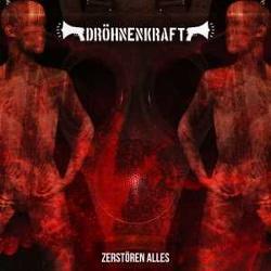 Dröhnenkraft - Zerstören Alles (2013)