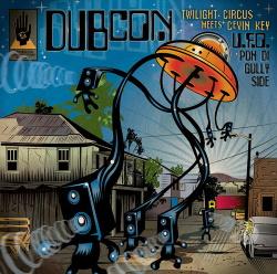 Dubcon - U.F.O Pon Di Gullyside (2013)