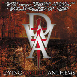 VA - Dying World Anthems (Limited Edition) (2012)