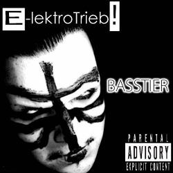 E-lektroTrieb! - Basstier (2013)