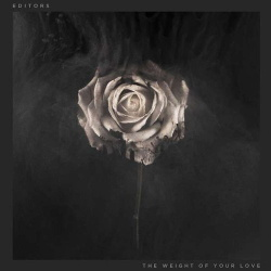 Editors - The Weight Of Your Love (2013)