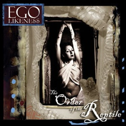 Ego Likeness - The Order of the Reptile (2013)