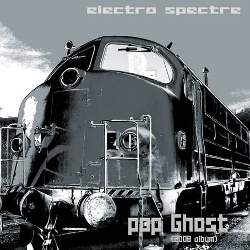 Electro Spectre - Pop Ghost (2013)