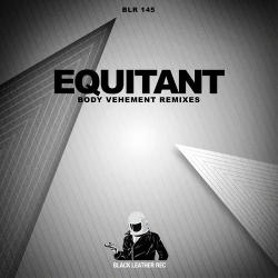 Equitant - Body Vehement (Remixes) (2013)