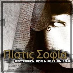 VA - Πίστις Σοφία: Esoterica For A Fallen Age (2013)