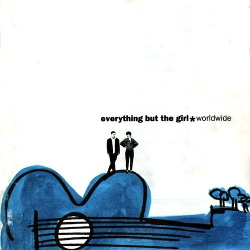 Everything But The Girl - Worldwide (2CD) (2013)