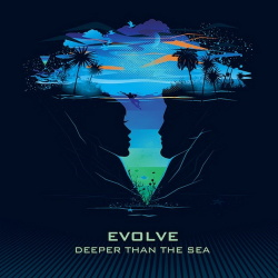 Evolve - Deeper Than the Sea (2013)