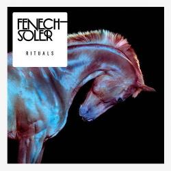 Fenech-Soler - Rituals (2013)