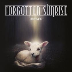 Forgotten Sunrise - Cretinism (2013)