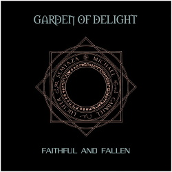 Garden Of Delight - Faithful And Fallen (Rediscovered) (2013)