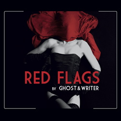 Ghost & Writer - Red Flags (2013)