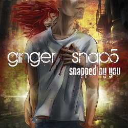 Ginger Snap5 - Snapped By You (2013)