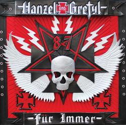 Hanzel und Gretyl - Hanzel und Gretyl Fur Immer (2013)