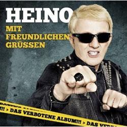 Heino - Mit Freundlichen Grussen (2012)
