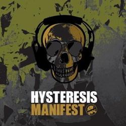 Hysteresis - Manifest (2012)