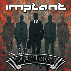 Implant - The Productive Citizen (2CD Limited Edition) (2013)