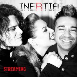 Inertia - Streaming (Single) (2013)