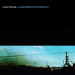 Instans - Understatement (2013)