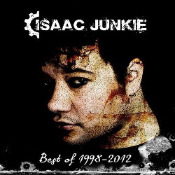 Isaac Junkie - Best Of 1998-2011 (Limited Edition) (2013)