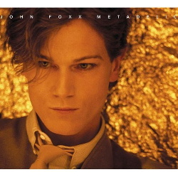John Foxx - Metadelic (2CD) (2013)