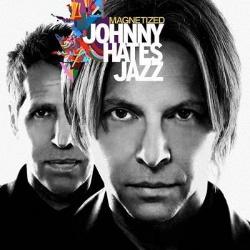 Johnny Hates Jazz - Magnetized (2013)