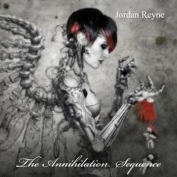 Jordan Reyne - The Annihilation Sequence (2013)