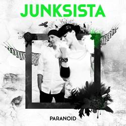 Junksista - Paranoid (EP) (2013)