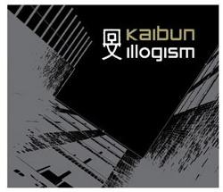 Kaibun - Illogism (2013)